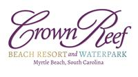 More about Crown Reef Resort and  Waterpark